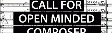 Call For Open Minded Composer