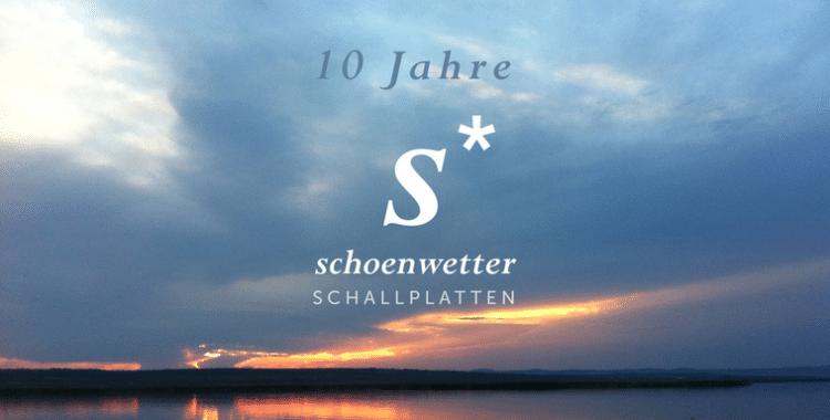 10 Years of Schoenwetter Records