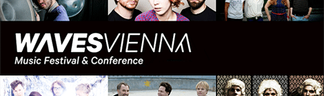 AUSTRIAN HIGHLIGHTS AT THIS YEAR'S WAVES VIENNA FESTIVAL