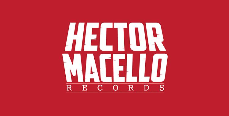 New Label: Hector Macello Records
