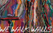 "WE WALK WALLS – ""Opportunity"""