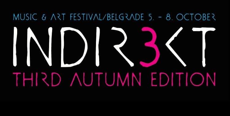 Indirekt Festival Belgrade