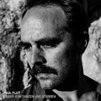 """Paul Plut, Cover """"Lieder vom Tanzen und Sterben"""""""