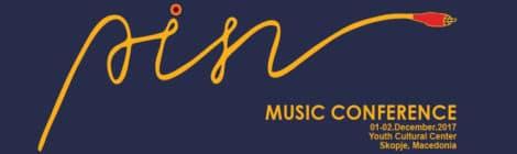 PIN MUSIC CONFERENCE SKOPJE, 30/11-02/12/2017