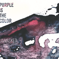 "Purple is the Color Cover ""Unmasked"""