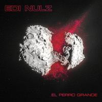 """Album cover Edi Nulz """"El Perro Grande"""""""