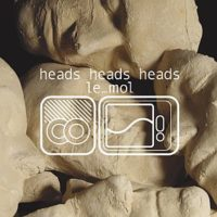 "le_mol Albumcover ""Heads Heads Heads"""