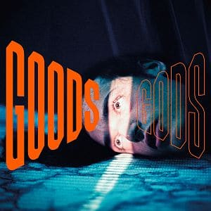 """Albumcover """"Goods Gods"""""""