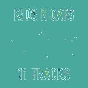 "Albumcover ""11-Tracks"" Kids N Cats, 2018"