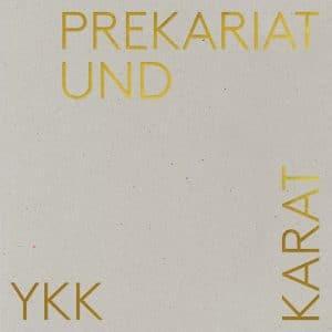 """Cover """"Prekariat und Karat"""""""