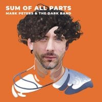 "Mark Peters and The Dark Band ""The Sum Of All Parts"", Albumcover"