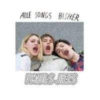 "Pauls Jets ""Alle Songs bisher"", Cover"