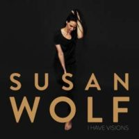 "Susan Wolf ""I have Visions"", Cover"